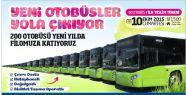 200 yeni otobüs yola çıkıyor