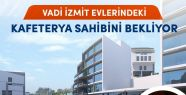 VADİ İZMİT EVLERİ'NDE kafeterya sahibini...