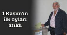 1 Kasım'ın ilk oyların atıldı