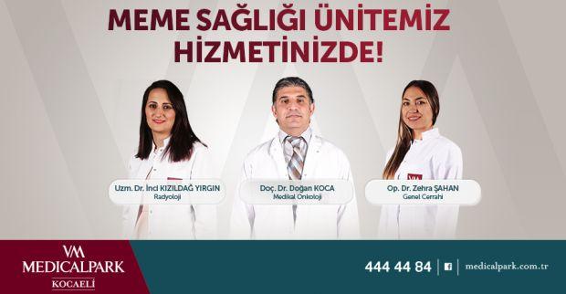 - VM Medical Park Kocaeli Hastanesi'nde Meme Sağlığı Ünitesi açıldı